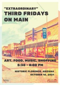 3rd Fridays at Downtown Historic Florence @ Main St. Florence Arizona