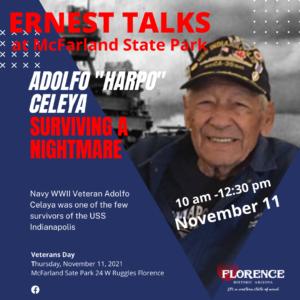 ERNEST TALKS NO. 1 Adolfo 'Harpo' Celeya Surviving a Nightmare @ McFarland State Park | Florence | Arizona | United States